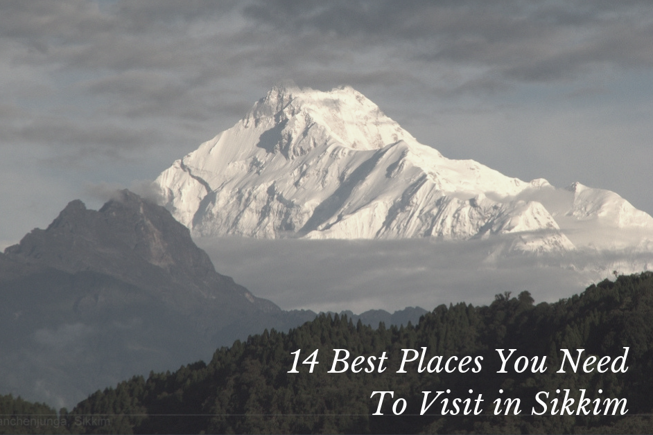 14 Best Places You Need To Visit in Sikkim