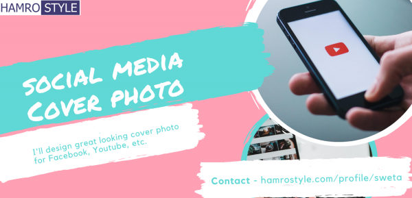 I will create High-Quality Cover Image for Facebook, Youtube and other Social Media Platform