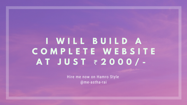 I'll build a complete website with Free Domain and Free Hosting at just ₹2000